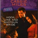 Hook, Line And Shotgun Bride by Cassie Miles Harlequin Intrigue Book 0373694962
