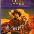 Bundle Of Trouble by Elle James Harlequin Intrigue Fiction Novel Book 0373694938