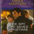 The Spy Who Saved Christmas by Dana Marton Harlequin Intrigue Novel Book 0373695020