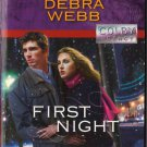 First Night by Debra Webb Harlequin Intrigue Fiction Fantasy Love Suspense Romance Novel Book