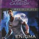 Enigma by Carla Cassidy Maximum Men Harlequin Intrigue Love Book Fiction Novel Romantic Suspense