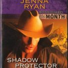 Shadow Protector by Jenna Ryan Harlequin Intrigue Fantasy Fiction Novel Book 0373694946