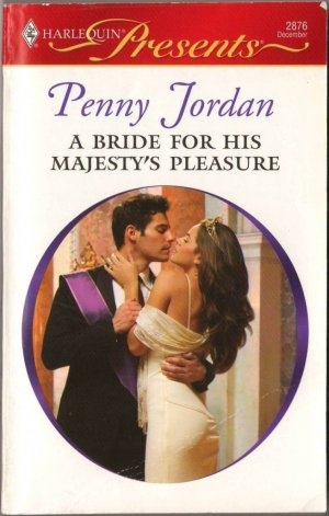 A Bride For His Majesty's Pleasure by Penny Jordan Fiction Novel Book Harlequin Presents