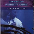 Operation: Midnight Tango by Linda Castillo Harlequin Intrigue Fiction Love Novel Book