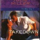 Takedown by Julie Miller The Precinct Harleque Intrigue Fiction Romance Novel Book