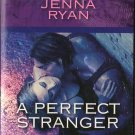 A Perfect Stranger by Jenna Ryan Harlequin Intrigue Suspense Fiction Romance Love Novel Book