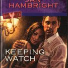 Keeping Watch by Jan Hambright Harlequin Intrigue Fiction Romance Love Novel Book