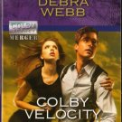 Colby Velocity by Debra Webb Harlequin Intrigue Romantic Suspense Novel Book