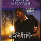 Bachelor Sheriff by Paula Graves Harlequin Intrigue Cooper Justice Love Novel Book