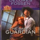 The Baby's Guardian by Delores Fossen Harlequin Intrigue Texas Maternity Hostages
