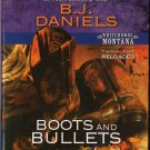 Boots And Bullets by B.J. Daniels Harlequin Intrigue Fiction Fantasy Novel Book