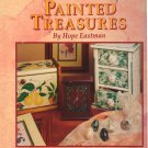 Painted Treasures by Hope Eastman Crafts Decorative Painting Hardcover Book