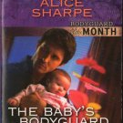The Baby's Bodyguard by Alice Sharpe Harlequin Intrigue Romance Love Novel Book