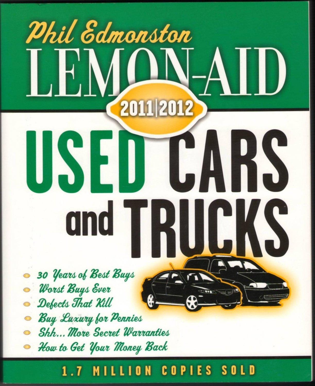 Lemon Aid Used Cars and Trucks 2011 2012 by Phil Edmonston Secret Warranties Book