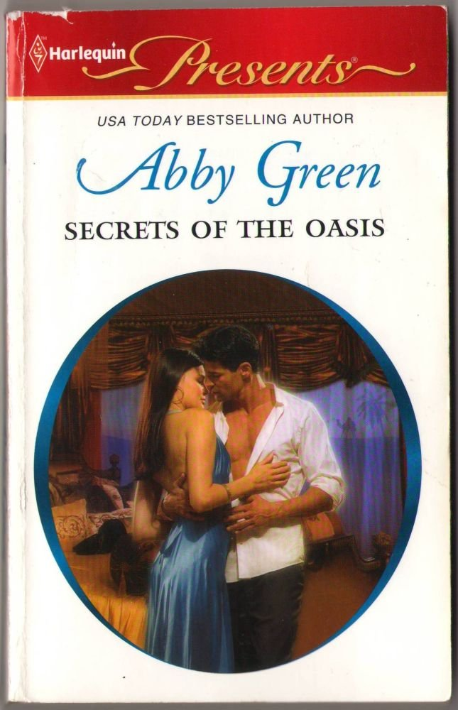 Secrets Of The Oasis by Abby Green Love Fantasy Harlequin Presents Romance Novel Book Paperback