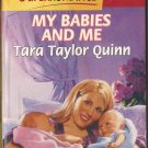 My Babies And Me by Tara Taylor Quinn SMC