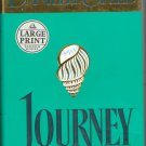 Journey by Danielle Steel Hardcover Large Print SMC