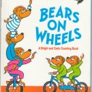Bears On Wheels by Stan and Jan Berenstain SMC A Bright and Early Counting Book