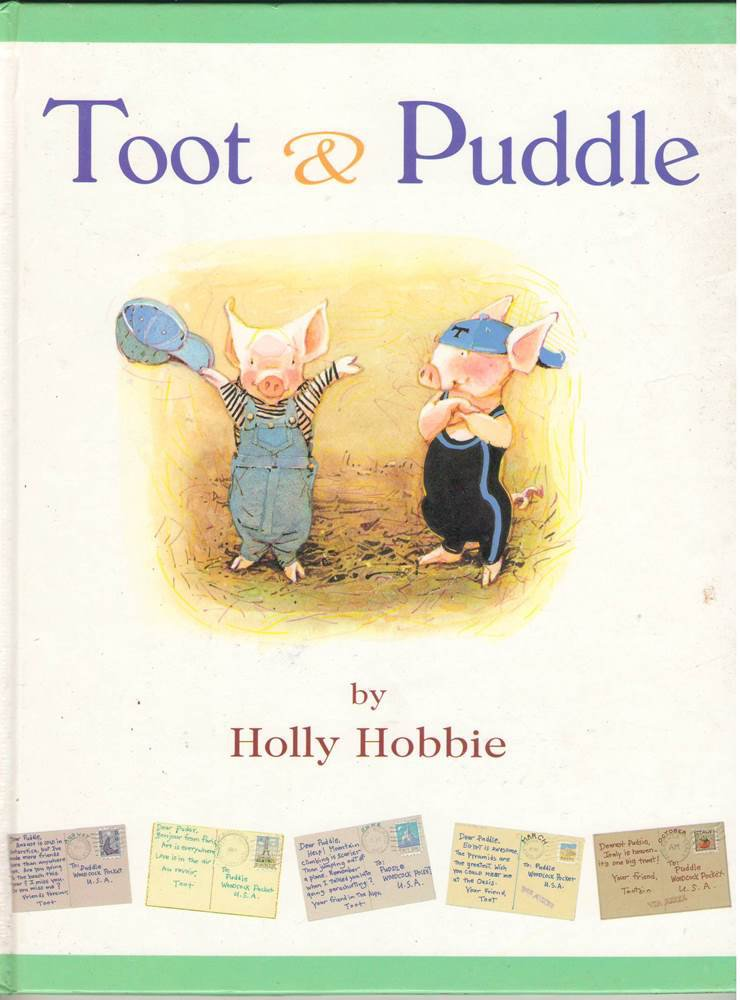 Toot and Puddle by Holly Hobbie Hardcover Book SMC