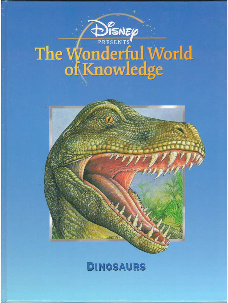 Dinosaurs, The Wonderful World of Knowledge, Hardcover Book SMC