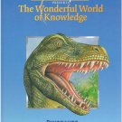 Dinosaurs, The Wonderful World of Knowledge, Hardcover Book SMC
