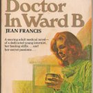 The Doctor In Ward B by Jean Francis Paperback Book SMC