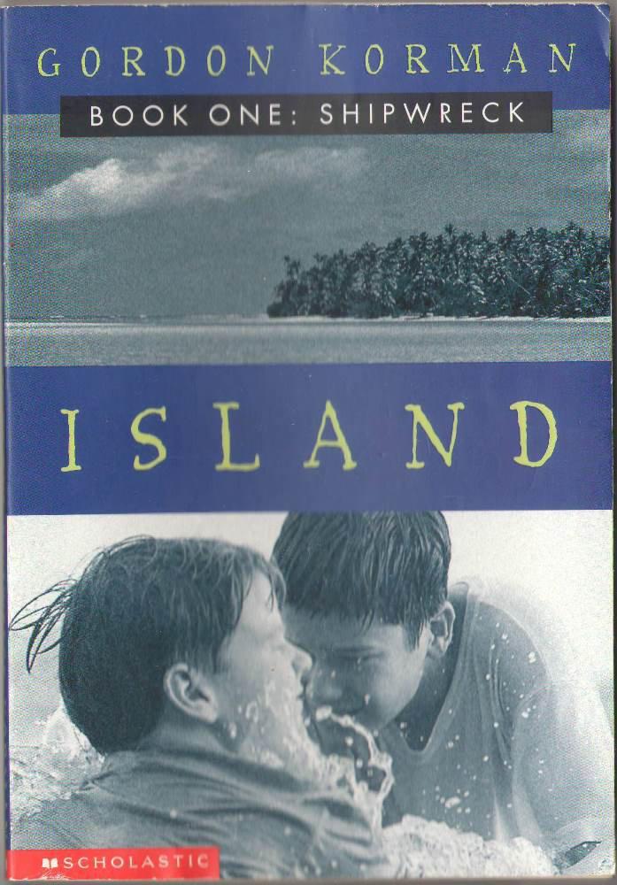 Island Book One: Shipwreck by Gordon Korman SMC