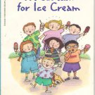 We Scream For Ice Cream by Bernice Chardiet and Grace Maccarone SMC