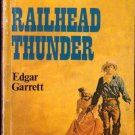 Railhead Thunder by Edgar Garrett 1973 SMC