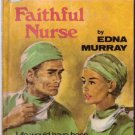 Faithful Nurse by Edna Murray #116 SMC