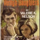 Verity's Daughters by Valerie K. Nelson #442 16.6.69 SMC