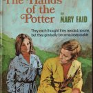 The Hands Of The Potter by Mary Faid #596 1970 SMC