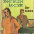 Meet Nurse Lucinda by Ray Dorien #714 1971 SMC