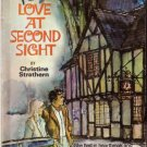 Love At Second Sight by Christine Strathern #730 1971 SMC