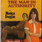 The Man In Authority by Monica Douglas #1251 1975 SMC