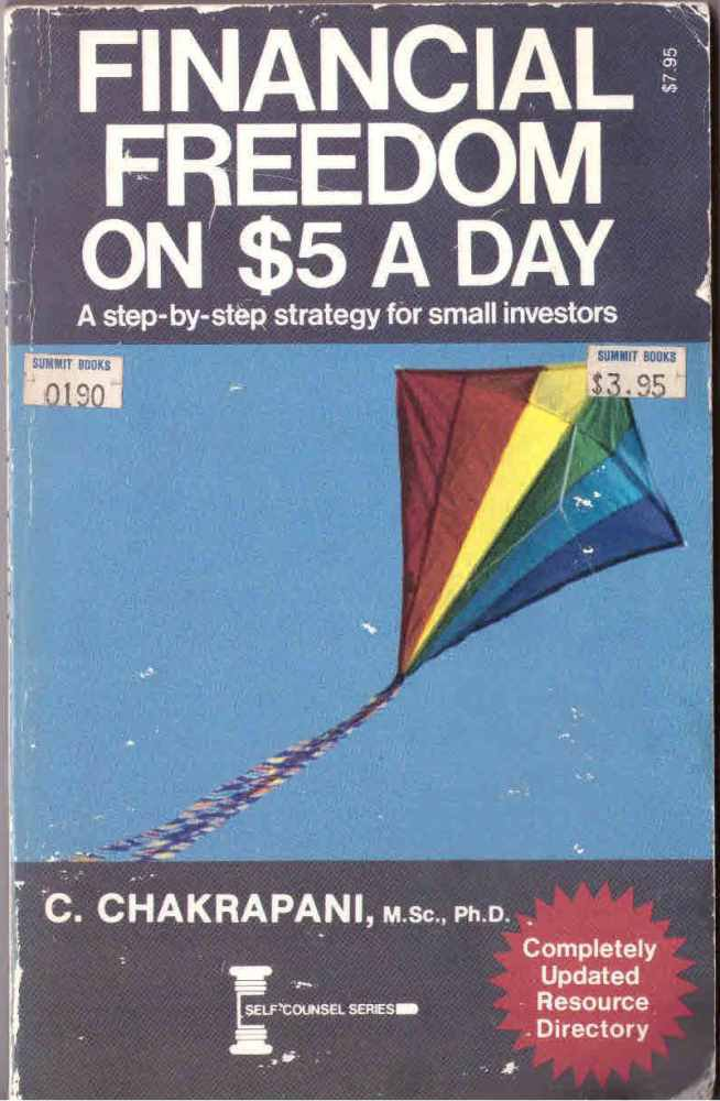 Financial Freedom ON $5 A Day by C. Chakrapani SMC