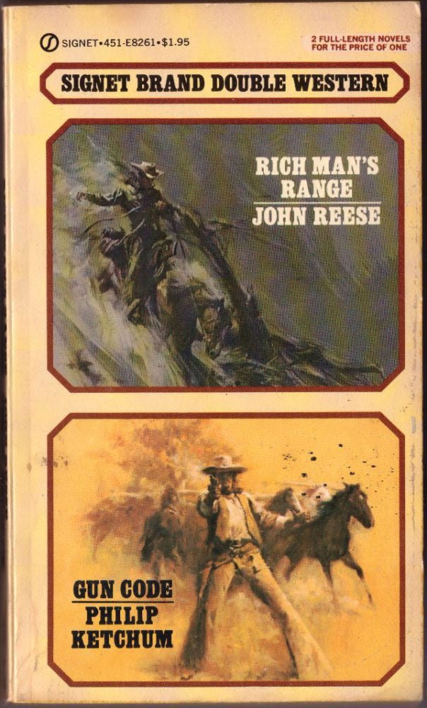 Rich Man's Range by John Reese, Gun Code by Philip Ketchum
