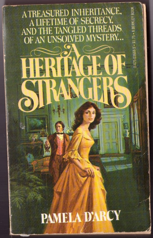 A Heritage Of Strangers by Pamela D'Arcy Novel Paperback