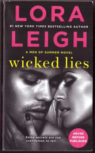 Wicked Lies by Lora Leigh A Men Of Summer Novel Paperback