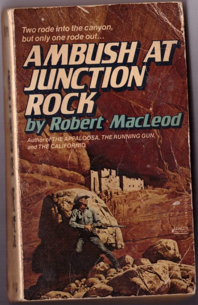 Ambush At Junction Rock by Robert MacLeod Western Novel Book Paperback