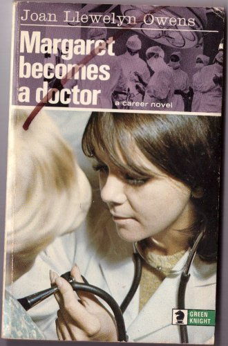 Margaret Becomes A Doctor by Joan Llewelyn Owens Paperback Book