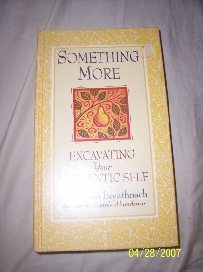 Something More Excavating Your Authentic Self  Free Shipping