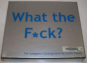 What The F_ck The Outrageous Drinking Game For 2-100 Players Over 400 Questions