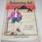 Balancing Act  Virginia M. Scott Butte Publications, Inc. Paperback – Jun 1997
