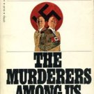 THE MURDERERS AMONG US by Simon Wiesenthal /NAZIS /BIOG