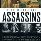 THE BOOK OF ASSASSINS by George Fetherling /BIOS. /1st