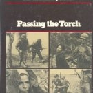 Passing the Torch:  The Vietnam Experience /Doyle /1st