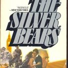 THE SILVER BEARS by Paul E. Erdman /PRECIOUS METALS