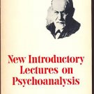NEW INTRODUCTORY LECTURES ON PSYCHOANALYSIS by S. Freud