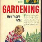 GARDENING:  THE COMPLETE GARDEN BOOK /Montague Free/1st